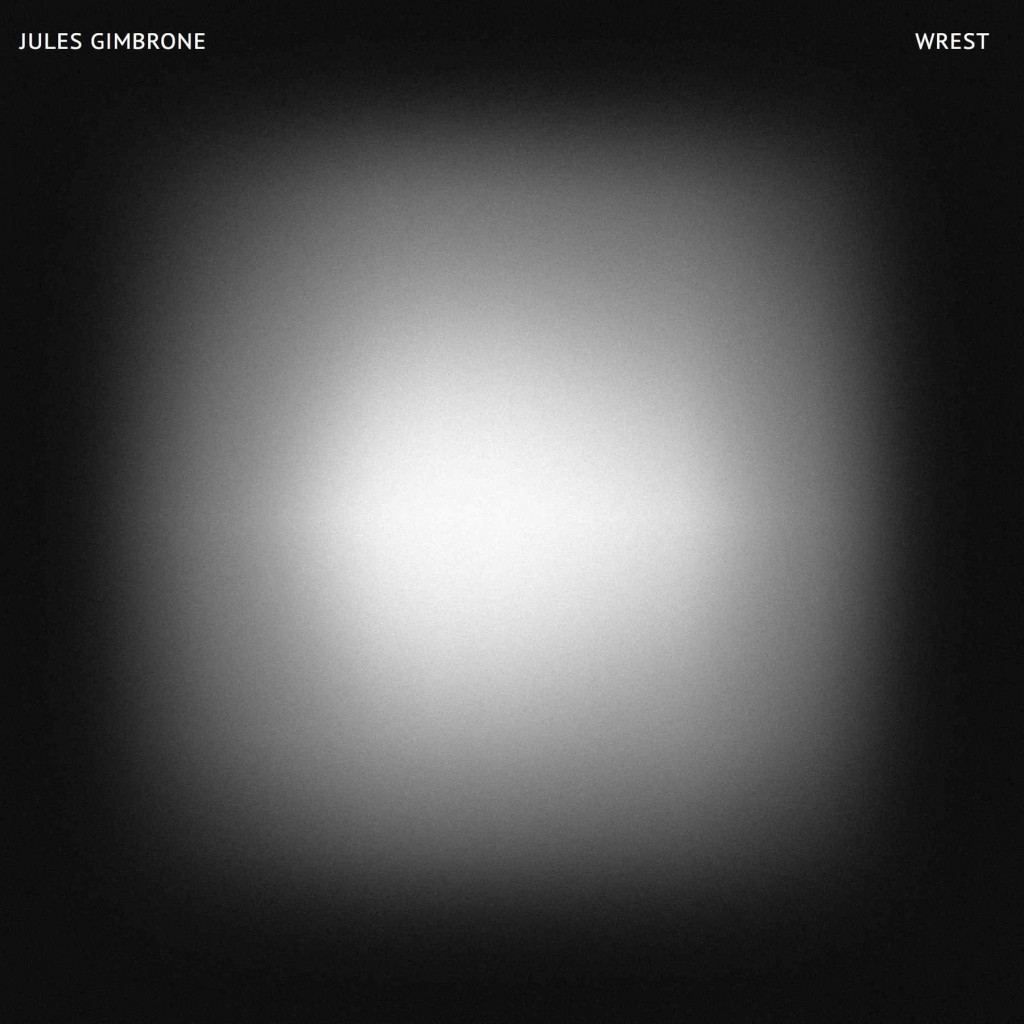 JULES GIMBRONE THE WREST ALBUM